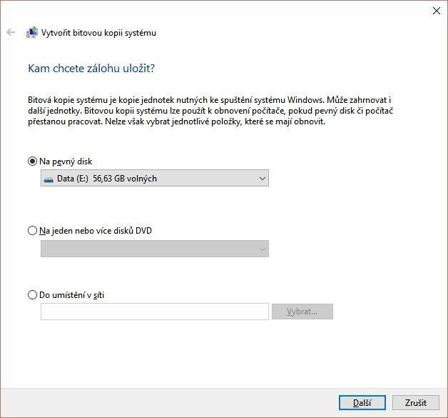 Vyberte disk, na který se bude bitová kopie ukládat – použijte pokud možno externí pevný disk