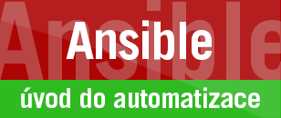 Ansible – úvod do automatizace