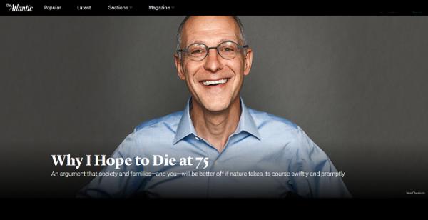 Profesor Ezekiel Emanuel představil svoji ideu 75 let coby optimální délky života v americkém časopise Atlantic