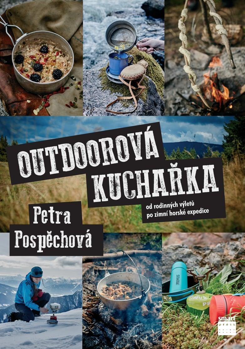 Outdoorová kuchařka: jedinečná příručka výletníků