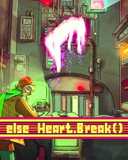 Else Heart.Break()