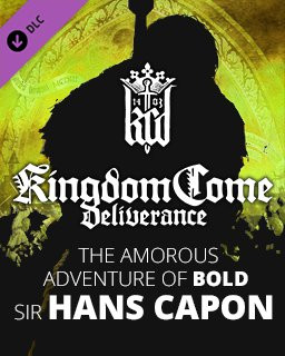 Kingdom Come Deliverance The Amorous Adventure of Bold Sir Hans Capon