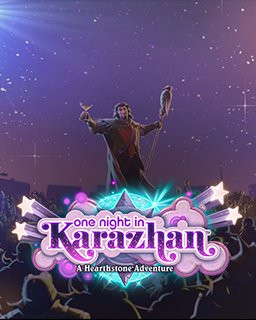 Hearthstone One Night in Karazhan