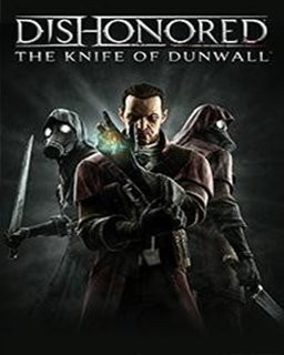 Dishonored - The Knife of Dunwall