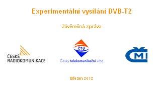 DVB-T2 - závěrečná zpráva z testu 2011