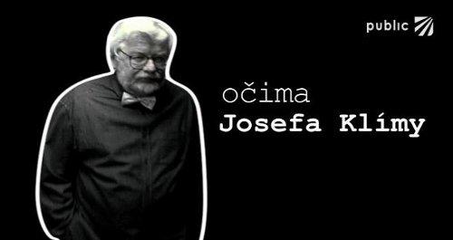 Očima Josefa Klímy - Public TV