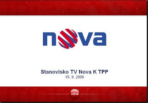 Stanovisko TV Nova k TPP - 15.8.2008